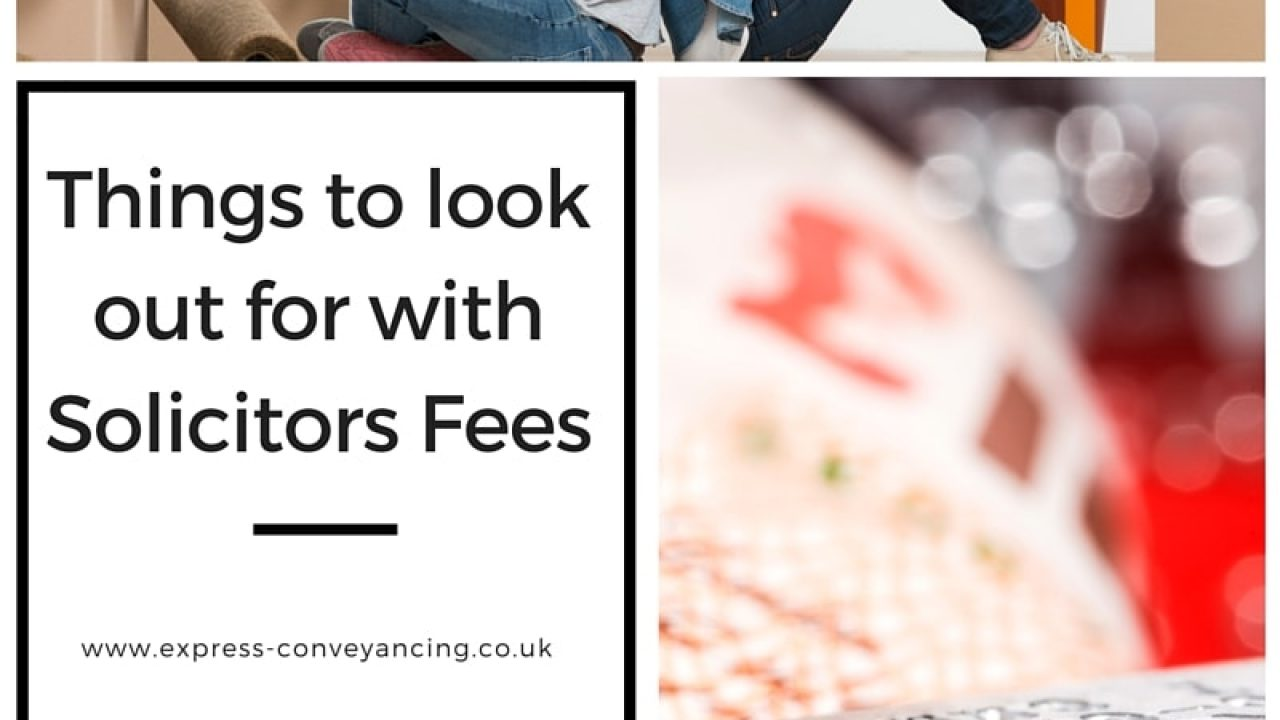 Solicitor's Fees, an outline – Express Conveyancing